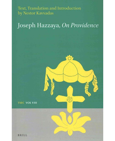 Joseph Hazzaya on Providence : Text, Translation and Introduction (Bilingual) (Hardcover) (Nestor - image 1 of 1