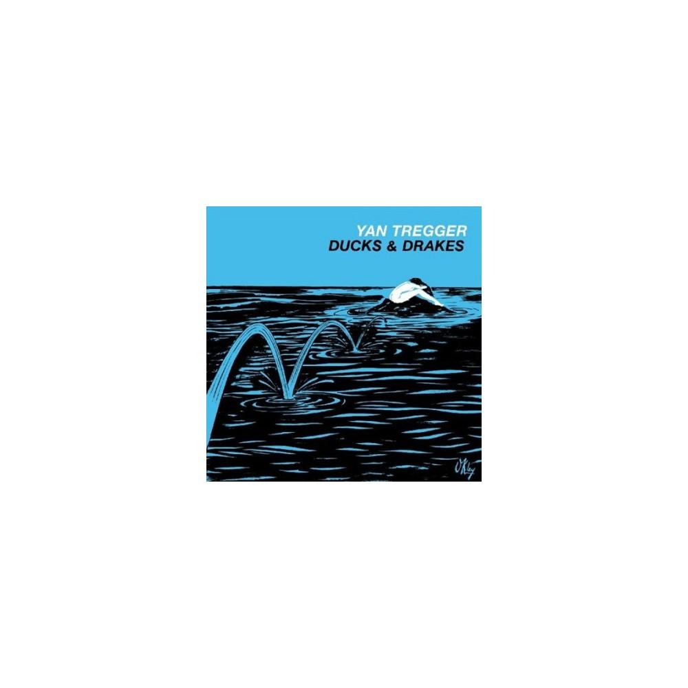 Yan Tregger - Ducks & Drakes (Vinyl)