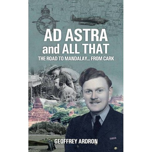 AD ASTRA and ALL THAT - by  Geoffrey Ardron (Paperback) - image 1 of 1
