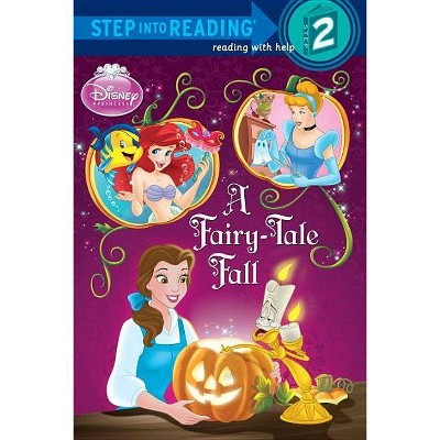 Disney Princess: A Fairy-Tale Fall - (Step Into Reading - Level 2 - Quality) by  Apple Jordan (Paperback)