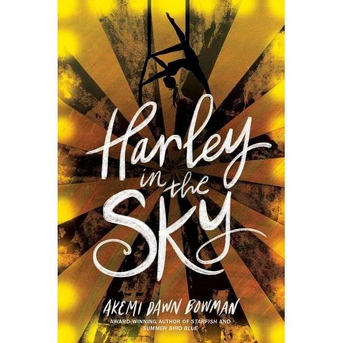 Harley in the Sky - by  Akemi Dawn Bowman (Hardcover) - image 1 of 1