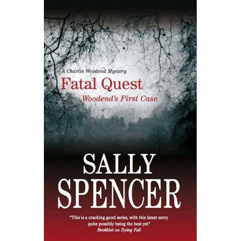 Fatal Quest - (Chief Inspector Woodend Mysteries) by  Sally Spencer (Hardcover) - image 1 of 1