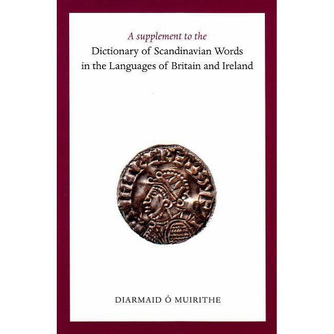 A Supplement to the Dictionary of Scandinavian Words in the Languages of Britain and Ireland - image 1 of 1