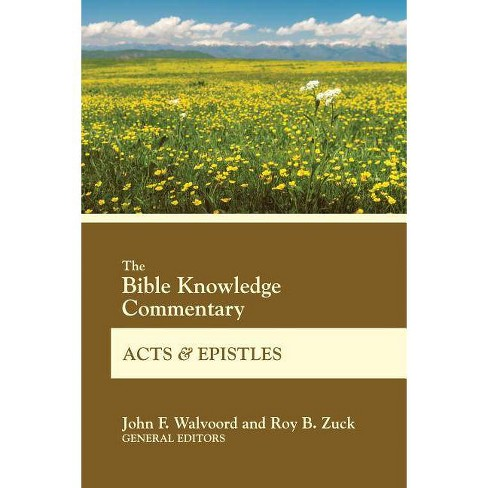 The Bible Knowledge Commentary Acts and Epistles - (Bk Commentary) (Paperback) - image 1 of 1