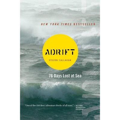 Adrift - by  Steven Callahan (Paperback)