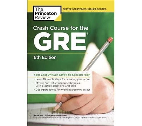 Crash Course for the Gre : Your Last-minute Guide to Scoring High (Paperback) - image 1 of 1