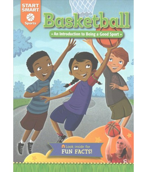 Basketball : An Introduction to Being a Good Sport (Paperback) (Aaron Derr) - image 1 of 1