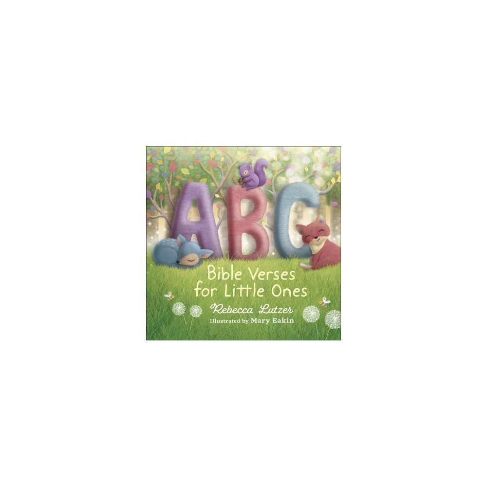 Abc Bible Verses for Little Ones - by Rebecca Lutzer (Hardcover)