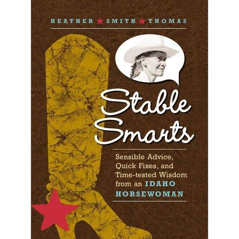Stable Smarts - by  Heather Smith Thomas (Paperback) - image 1 of 1