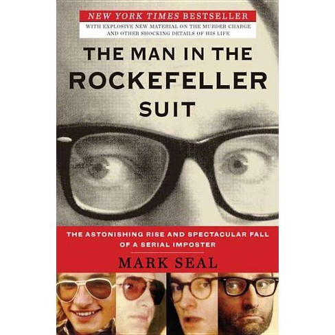 The Man in the Rockefeller Suit - by  Mark Seal (Paperback) - image 1 of 1