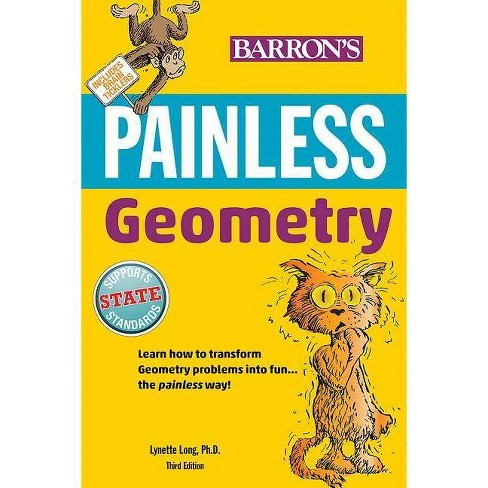 Painless Geometry - (Barron's Painless) 3 Edition by  Lynette Long (Paperback) - image 1 of 1