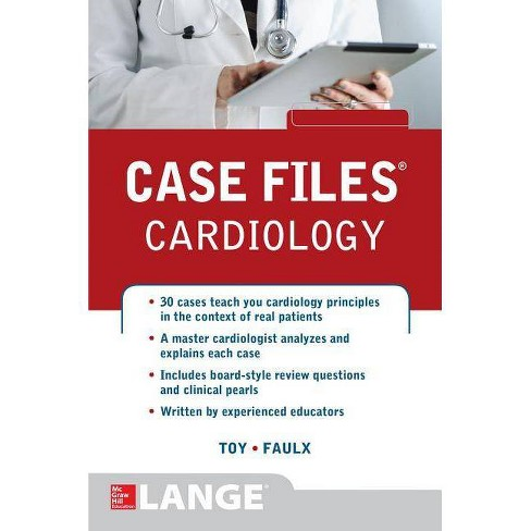 Case Files Cardiology - (Communications and Signal Processing) by Eugene C  Toy & Michael D Faulx