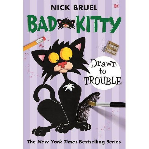 Bad Kitty Drawn to Trouble ( Bad Kitty) (Reprint) (Paperback) by Nick Bruel - image 1 of 1
