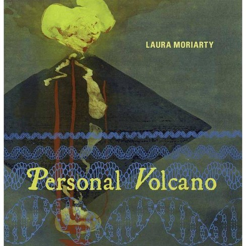 Personal Volcano - by  Laura Moriarty (Paperback) - image 1 of 1