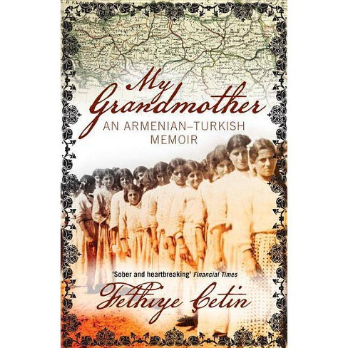 My Grandmother - 2 Edition by Fethiye Cetin (Paperback)