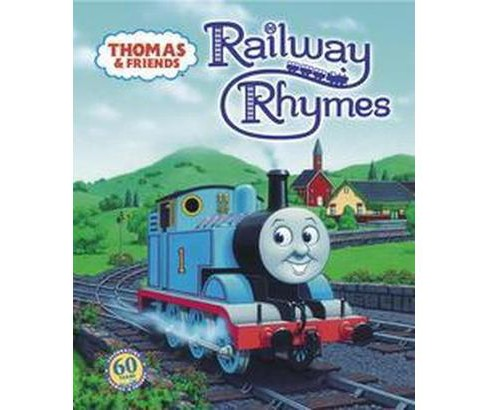 Thomas & Friends : Railway Rhymes (Hardcover) (R. Schuyler Hooke) - image 1 of 1