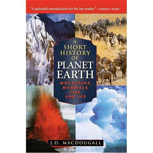 A Short History of Planet Earth - (Wiley Popular Scienc) by  J D Macdougall (Paperback) - image 1 of 1