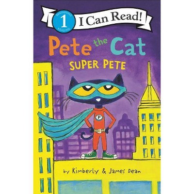 Pete the Cat: Super Pete by James Dean (Board Book)