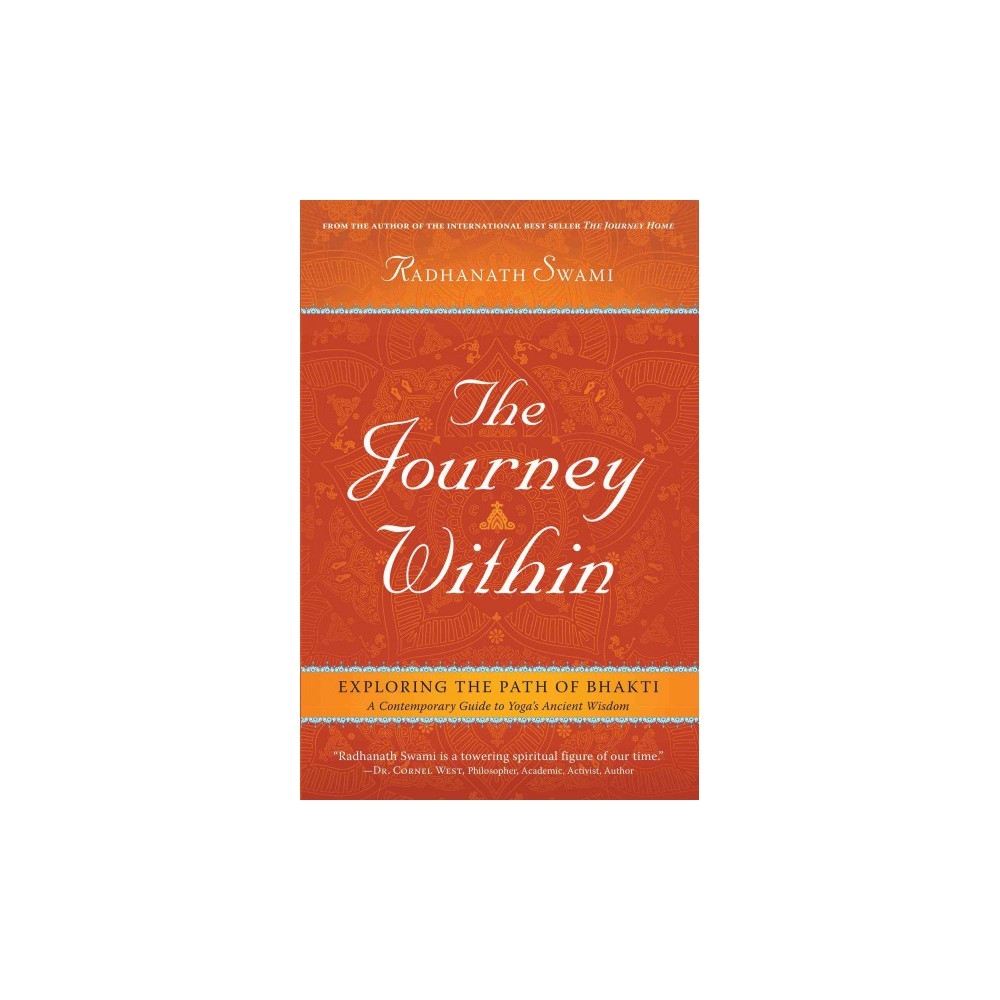 Journey Within : Exploring the Path of Bhakti: A Contemporary Guide to Yoga's Ancient Wisdom (Hardcover)