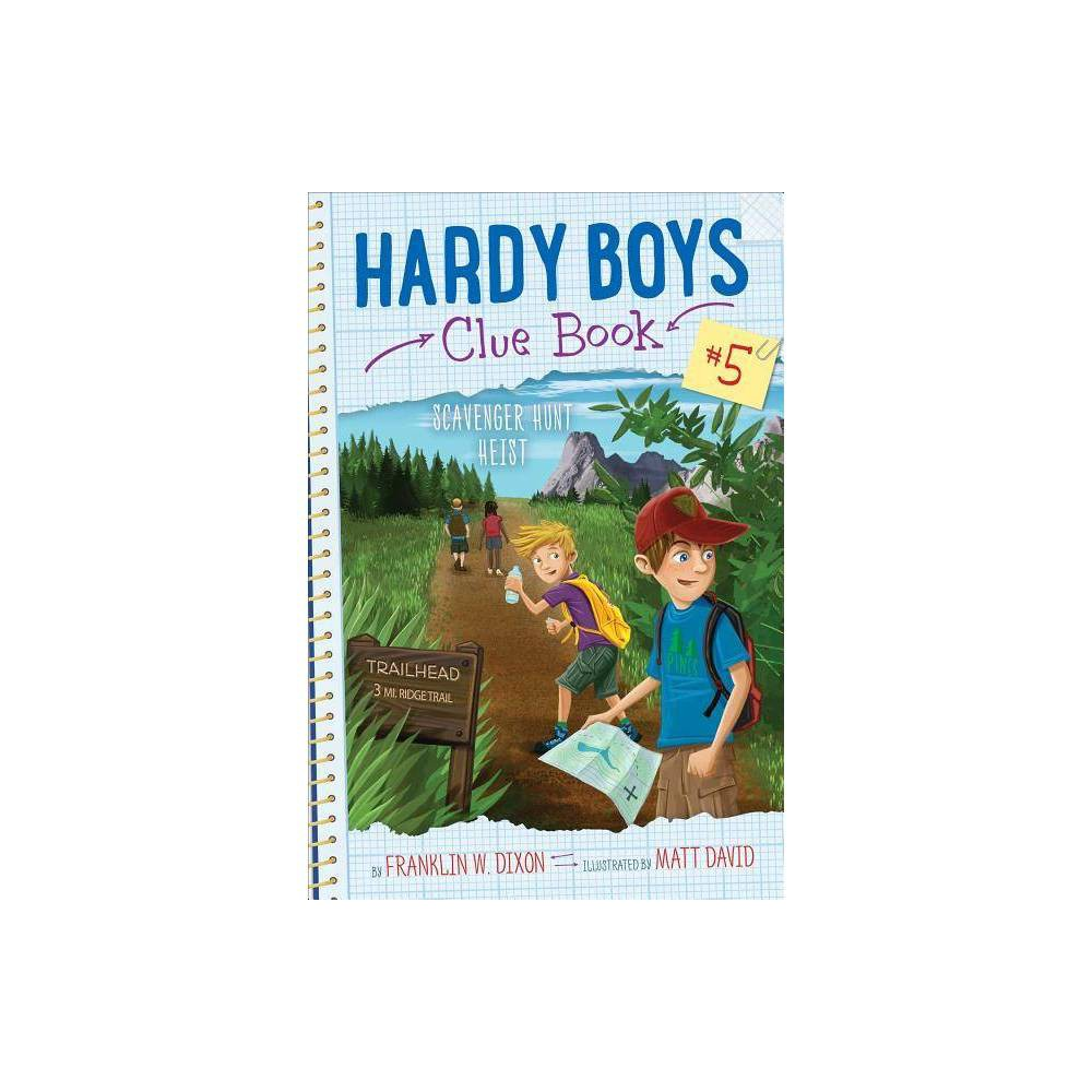 Scavenger Hunt Heist Hardy Boys Clue Book By Franklin W Dixon Hardcover