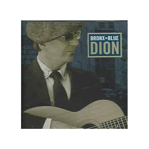 Dion - Bronx in Blue (CD) - image 1 of 1