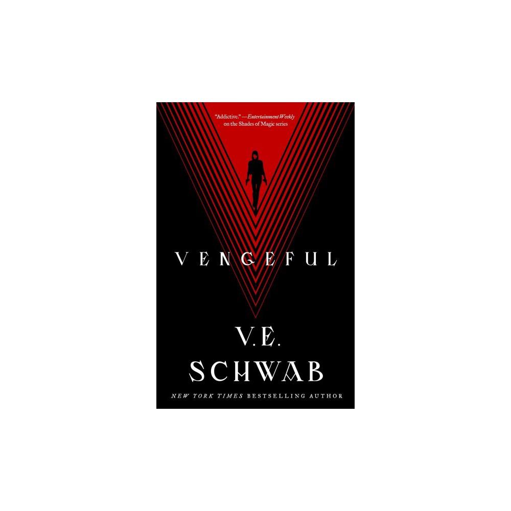 Vengeful - by V. E. Schwab (Hardcover)