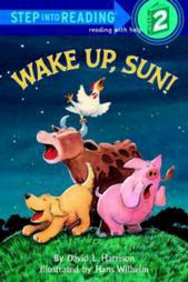 Wake Up, Sun! - (Step Into Reading - Level 2 - Quality) by  David L Harrison (Paperback)