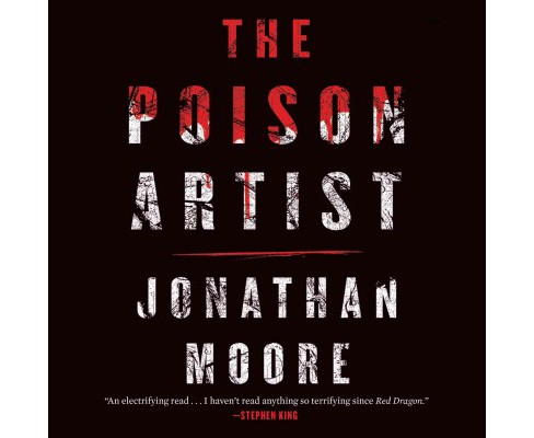 Poison Artist (Unabridged) (CD/Spoken Word) (Jonathan Moore) - image 1 of 1