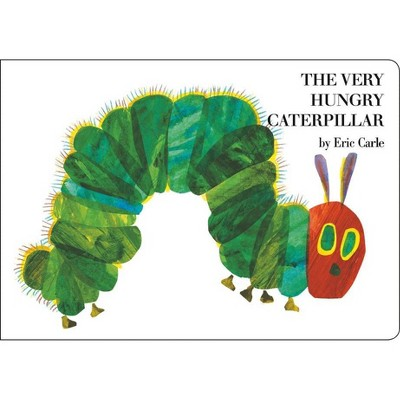 The Very Hungry Caterpillar - by Eric Carle (Board Book)