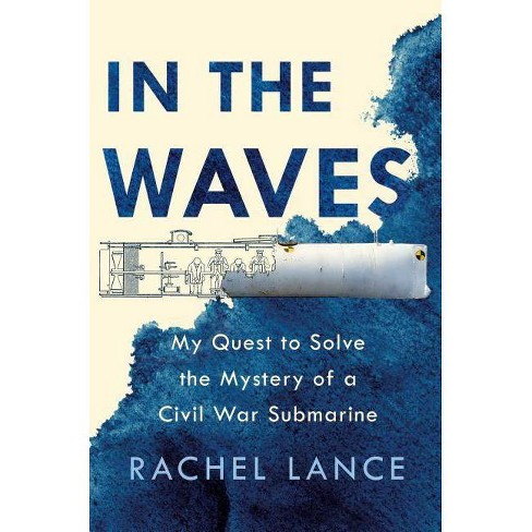 In the Waves - by  Rachel Lance (Hardcover) - image 1 of 1