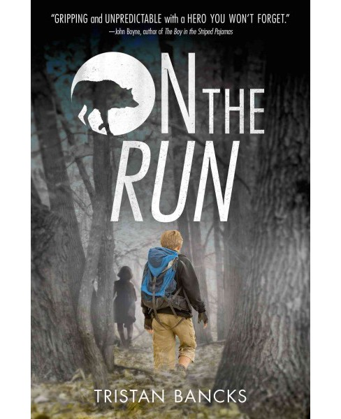 On the Run (Reprint) (Paperback) (Tristan Bancks) - image 1 of 1