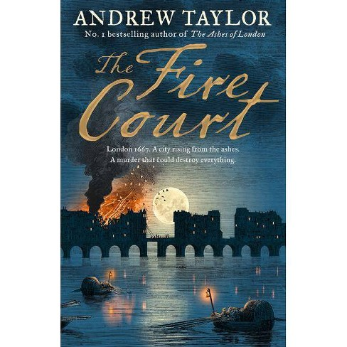 The Fire Court (James Marwood & Cat Lovett, Book 2) - by  Andrew Taylor (Hardcover) - image 1 of 1