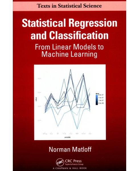 Statistical Regression and Classification : From Linear Models to Machine Learning -  (Paperback) - image 1 of 1