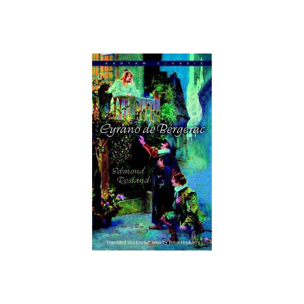 Cyrano De Bergerac Bantam Classics By Edmond Rostand Paperback