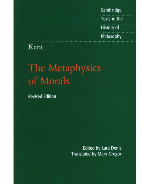 Metaphysics of Morals (Revised) (Paperback) (Immanuel Kant) - image 1 of 1