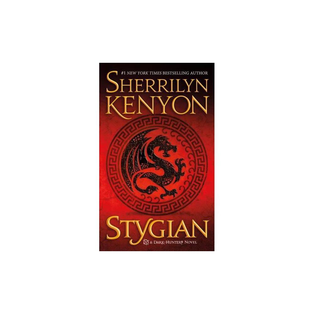 Stygian : A Dark-hunter Novel - (Dark-hunter Novels) by Sherrilyn Kenyon (Paperback)