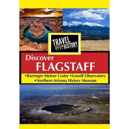 Travel Thru History: Flagstaff, Arizona (DVD) - image 1 of 1