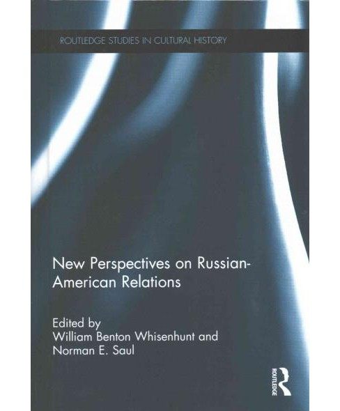 New Perspectives on Russian-American Relations (Hardcover) - image 1 of 1