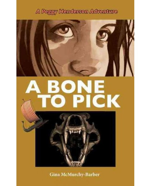 Bone to Pick (Paperback) (Gina Mcmurchy-barber) - image 1 of 1
