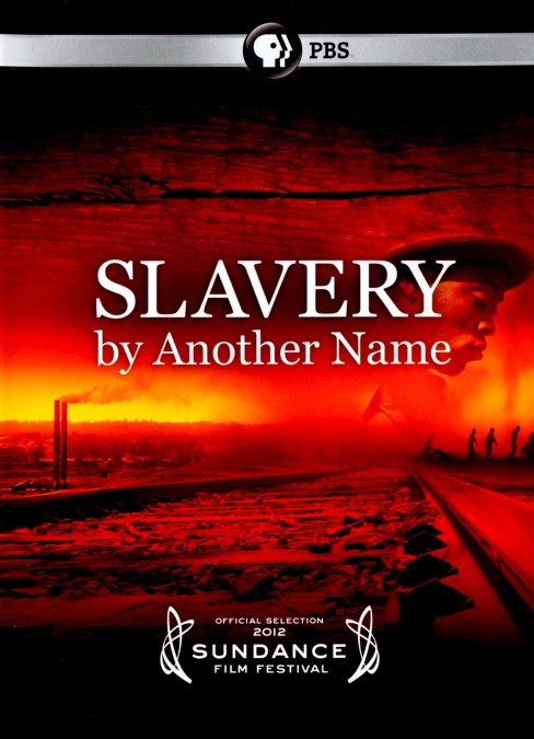 Slavery by another name (DVD) - image 1 of 1