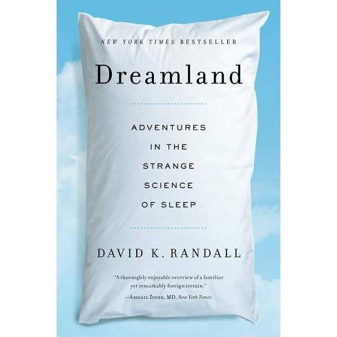 Dreamland - by  David K Randall (Paperback) - image 1 of 1