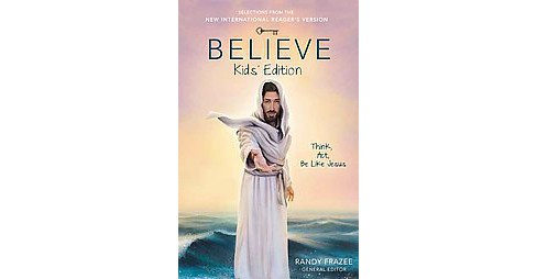 Believe : Kid's Edition (Paperback) - image 1 of 1