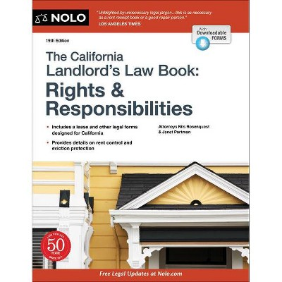 The California Landlord's Law Book - 19th Edition by  Nils Rosenquest & Janet Portman (Paperback)