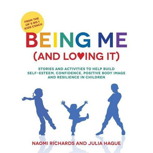 Being Me (and Loving It) - by  Naomi Richards & Julia Hague (Paperback) - image 1 of 1