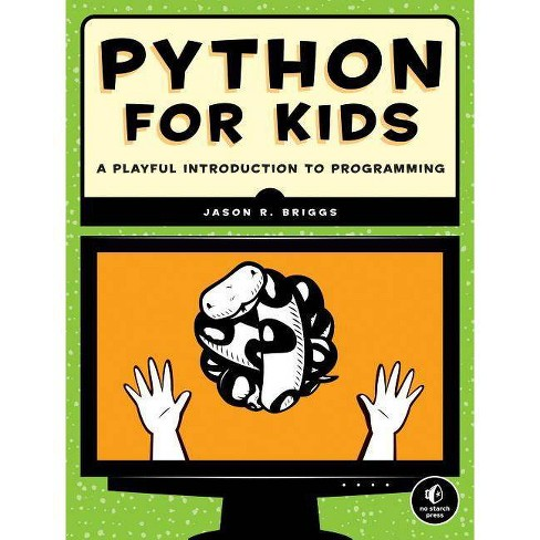 Python for Kids - by  Jason R Briggs (Paperback) - image 1 of 1