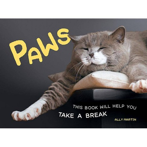Paws - by  Ally Martin (Hardcover) - image 1 of 1