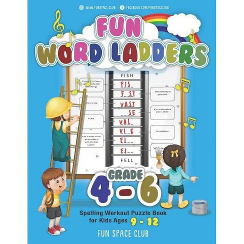 Fun Word Ladders Grades 4-6 - (Vocabulary Builder Workbook for Kids  Building Spelling Skill) (Paperback)