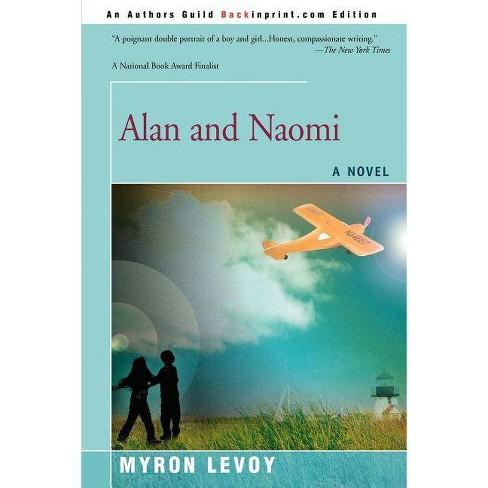 Alan and Naomi - by  Myron Levoy (Paperback) - image 1 of 1