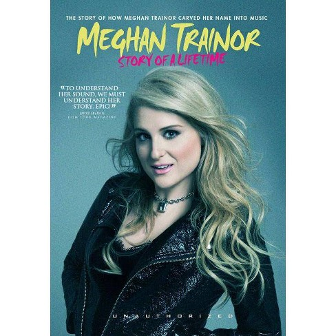 Meghan Trainor: Story Of A Lifetime (DVD) - image 1 of 1