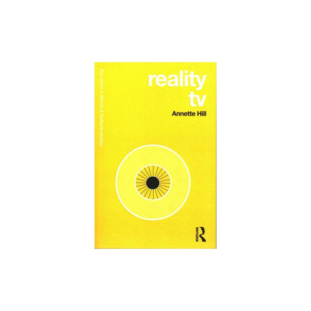 Reality TV ( Key Ideas in Media & Cultural Studies) (Paperback)